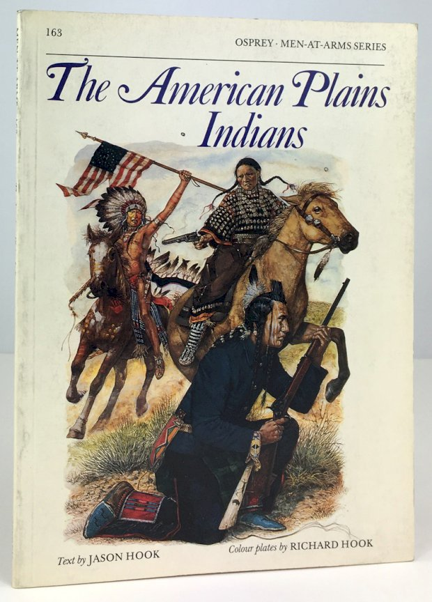 "Abbildung von ""The American Plains Indians. Colour plates by Richard Hook. Line drawings by Christa Hook."""