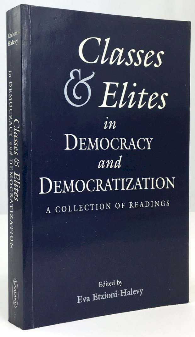 "Abbildung von ""Classes and Elites in Democracy and Democratization. A Collection of Readings."""