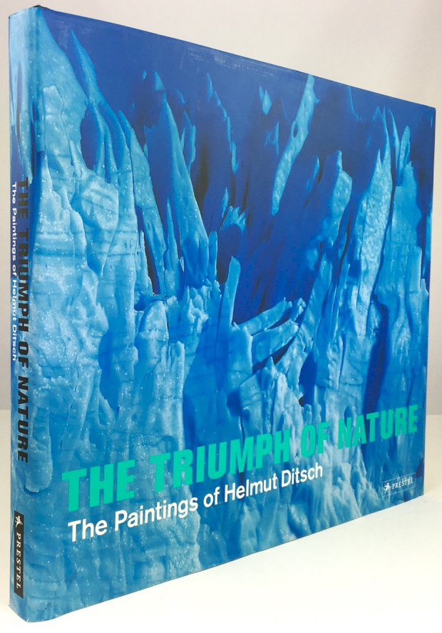 "Abbildung von ""The Triumph of Nature. The Paintings of Helmut Ditsch. With an essay by Reinhold Messner."""