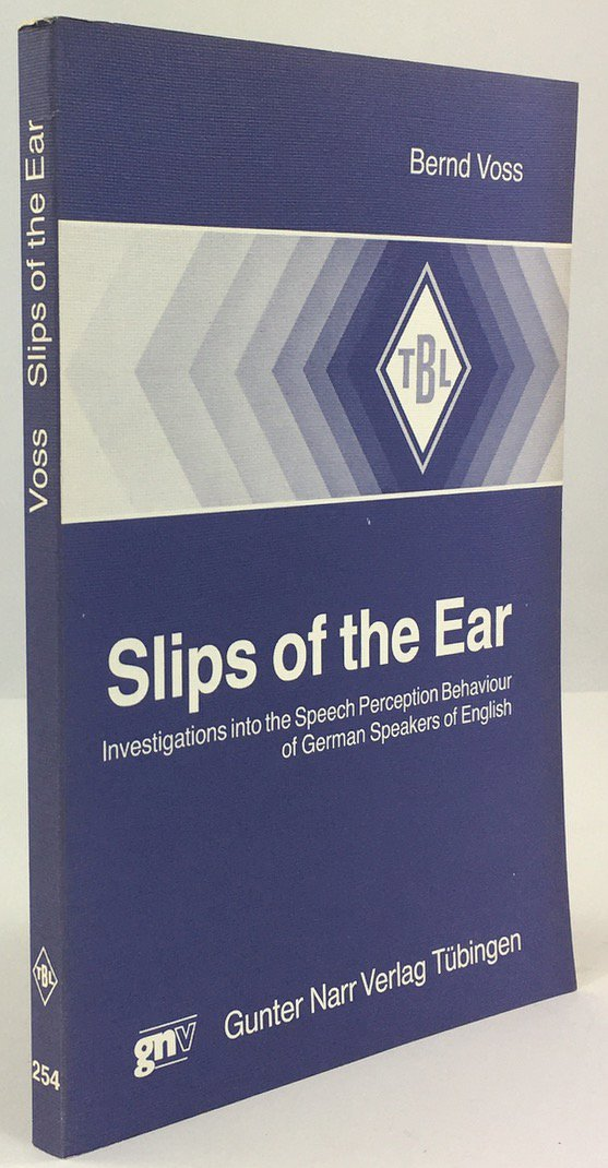"Abbildung von ""Slips of the Ear. Investigations into the Speech Perception Behaviour of German Speakers of English."""
