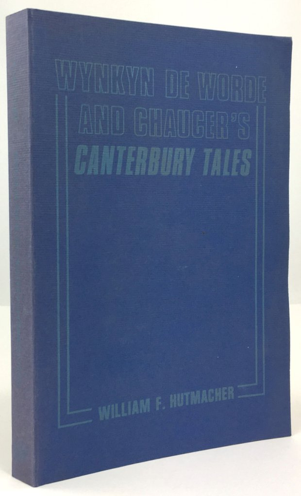 "Abbildung von ""Wynkyn de Worde and Chaucer's Canterbury Tales. A Transcription and Collation of the 1498 Edition with Caxton2 from the General Prologue Through the Knightt's Tale."""